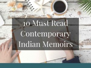 10 Must Read Contemporary Memoirs